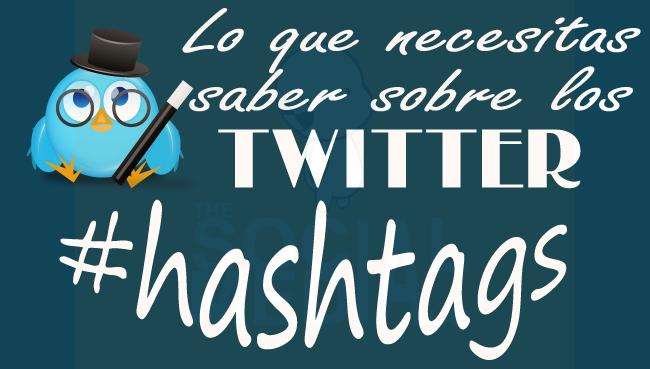 Lo que necesitas saber sobre los hashtag de Twitter
